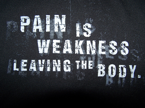 pain_is_weakness